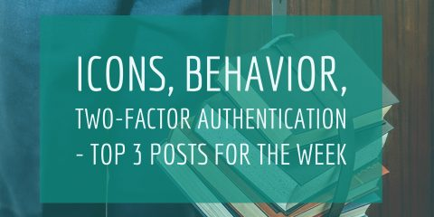 icons-behavior-two-factor-authentication-top-3-posts-for-the-week