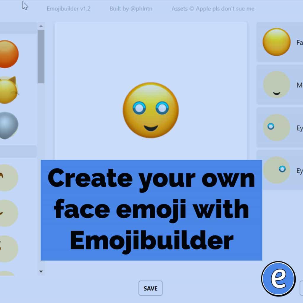 Create Your Own Face Emoji With Emojibuilder Eduk8me