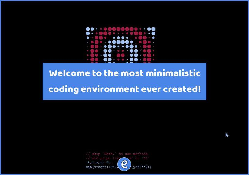 Welcome to the most minimalistic coding environment ever created! - #Eduk8me