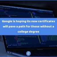 picgoogle-is-hoping-its-new-certificates-will-pave-a-path-for-those-without-a-college-degree