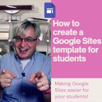 2021-04-08 How to create a Google Sites template for students Square